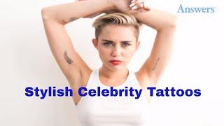 The 10 Most Stylish Celebrity Tattoos