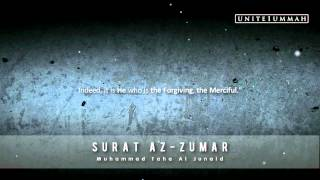 Muhammad Taha Junaid | Surat Az-Zumar | 39:42-75 | Beautiful Recitation