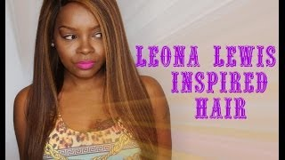 LEONA LEWIS INSPIRED HAIR & COLOR
