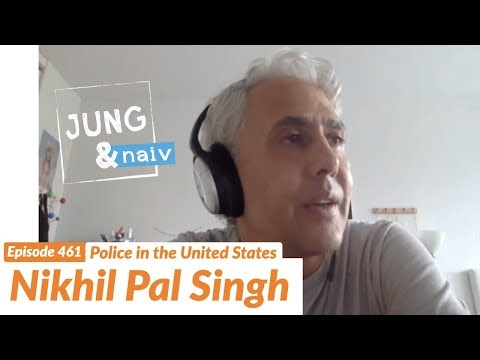 Police in the US and the history of Law Order - Nikhil Pal Singh - Jung Naiv #461из YouTube · Длительность: 58 мин30 с