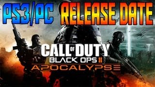 Black Ops 2 - Apocalypse Map Pack DLC #4 Release Date for PS3/PC! (Origins, MP Maps)