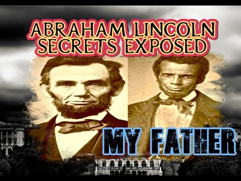 Abraham Lincoln Secrets Exposed-Part 1