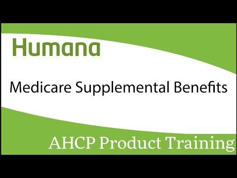 Humana Medicare Supplemental Benefits Product Training