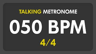 Download 50 BPM - Talking Metronome (4/4) MP3 song and Music Video