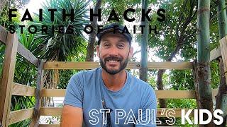 Faith Hack Feb 2021 Stories of Faith