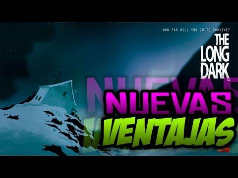 THE LONG DARK - NUEVAS VENTAJAS - GAMEPLAY EN ESPAÑOL - #3