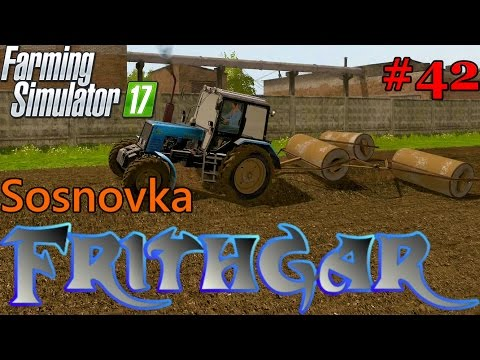 Let's Play Farming Simulator 2017, Sosnovka #42: The Belarus And The Kirovets!