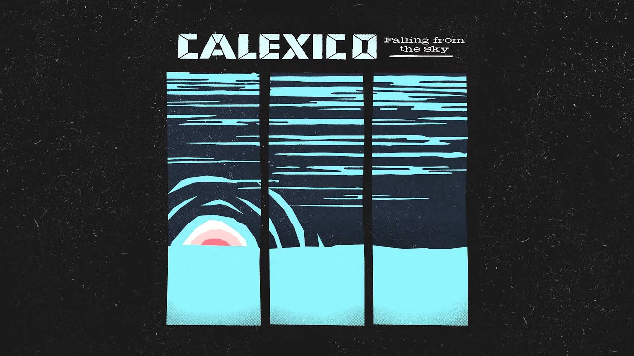 Calexico « Time to play b-sides