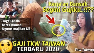 Gaji Tkw Taiwan Terbaru 2020 // Cerita Tkw taiwan