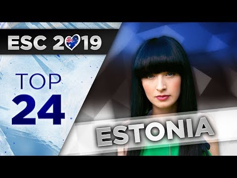 Top 24 - Estonia Eurovision 2019 (Eesti Laul)