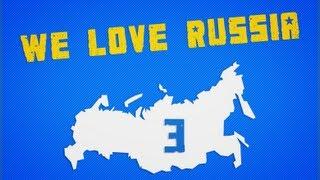We Love Russia 3 || VPL