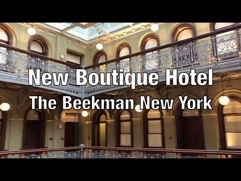 The Best New Boutique Hotel In NYC, The Beekman A Thompson Hotel