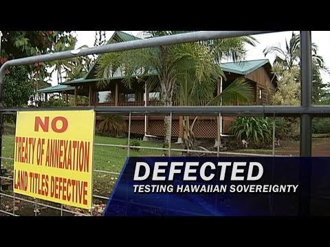 Defected: Testing Hawaiian Sovereignty - Part 2 of 5