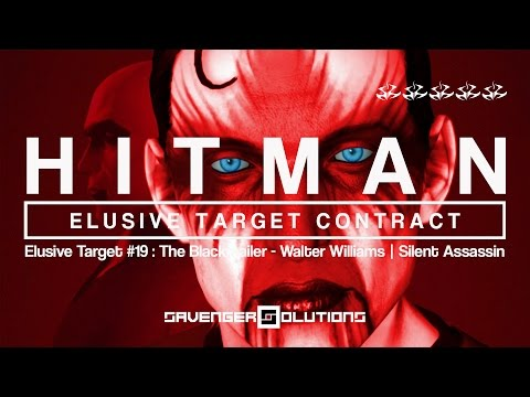 HITMAN | Elusive Target #19 The Blackmailer : Walter Williams - SILENT ASSASSIN | PS4