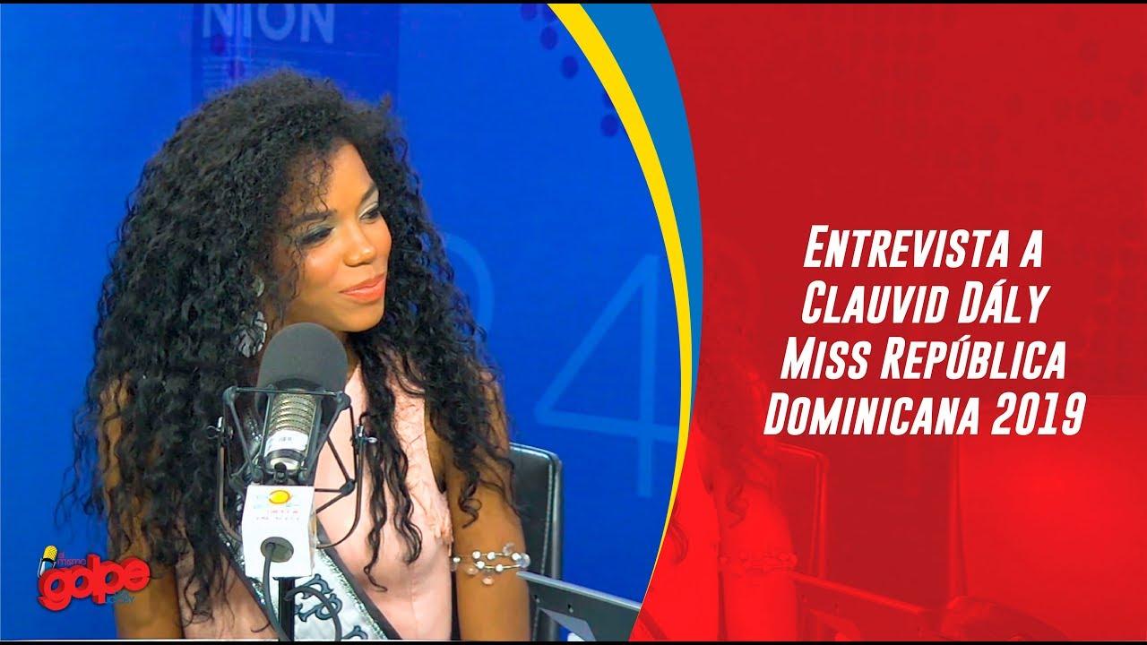 Entrevista a Clauvid Dály Miss República Dominicana 2019