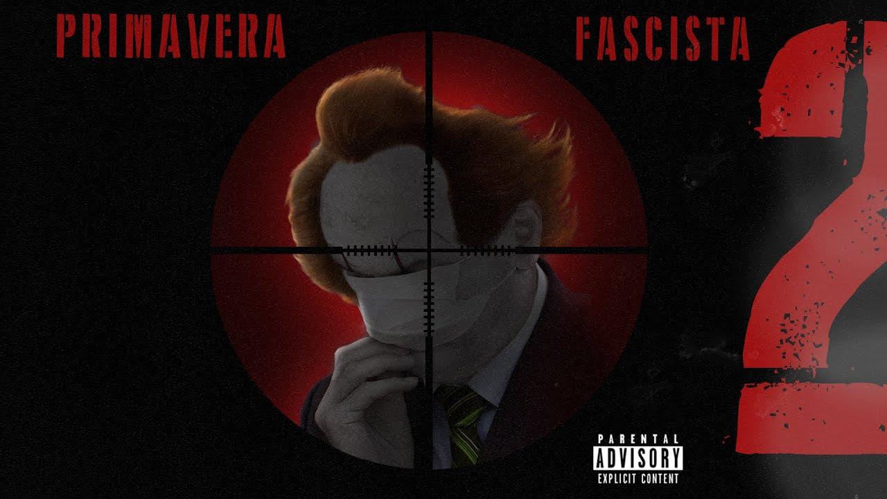Download Primavera Fascista 2 - Bocaum, Noventa, Mary Jane, Souto, Axant, DK, VK, Akilla, Dudu (Prod. Tibery)