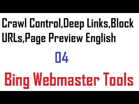 04 Crawl Control,Deep Links,Block URLs,Page Preview English