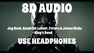 (8D AUDIO!!!)Jay Rock, Kendrick Lamar, Future & James Blake-King's Dead(USE HEADPHONES!!!)