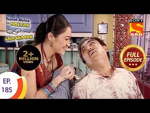 Taarak Mehta Ka Ooltah Chashmah - तारक मेहता का उल्टा चशमाह - Episode 185 - Full Episode