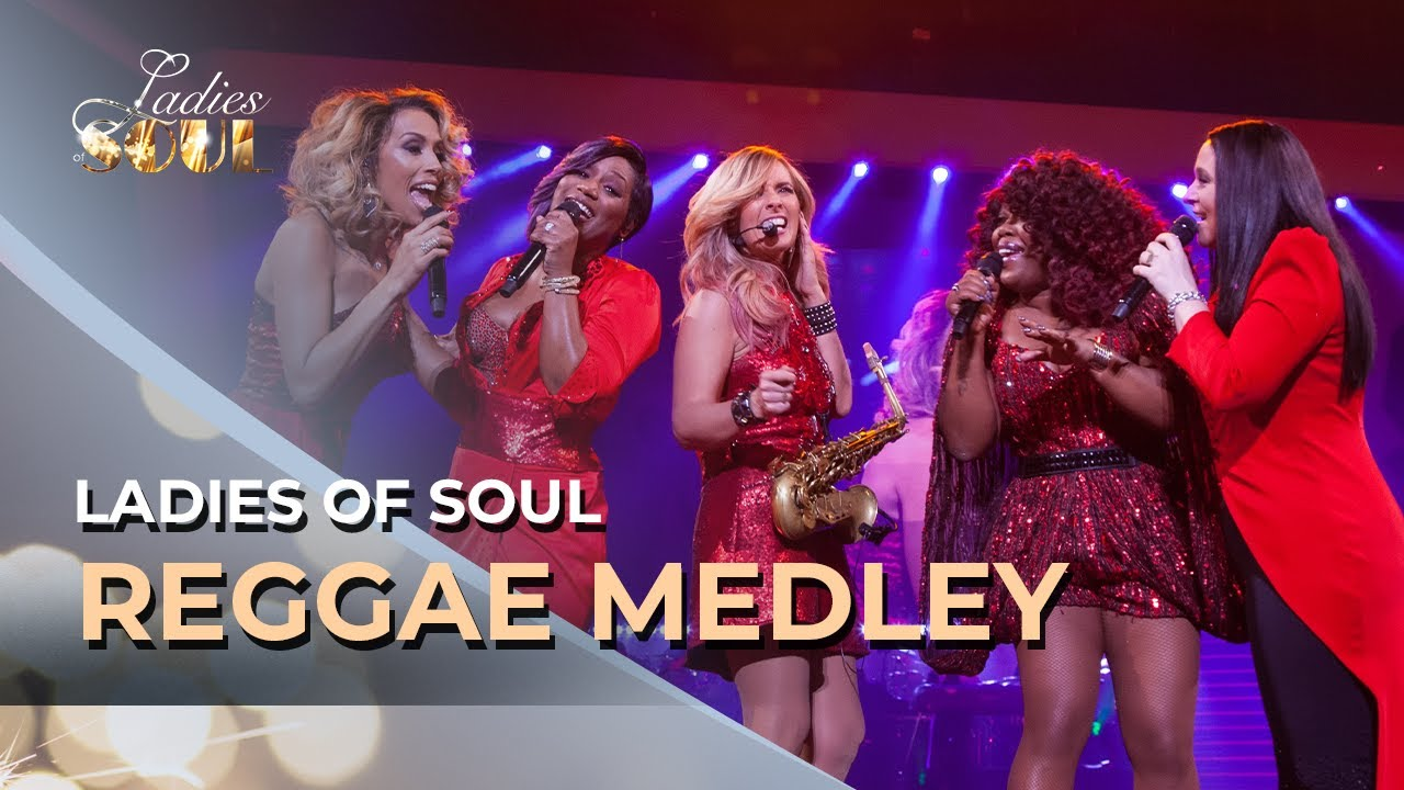 Download Ladies Of Soul 2017   Reggae Swingbeat Medley