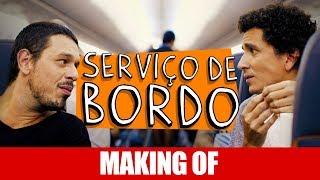 Vídeo - Making Of – Serviço de Bordo