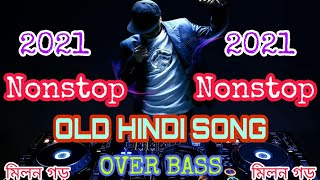 Old Hindi Nonstop Song// Dj johir Nonstop Song// Dj Milan Garh Nonstop Song/;Dj Roni Nonstop::Dj2020