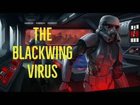 The Blackwing Virus (Star Wars Explored)