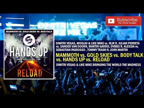Hands up (Van Gogh) vs. Reload vs. Mammoth vs. Gold Skies vs. Body Talk [BTWTM 2014]