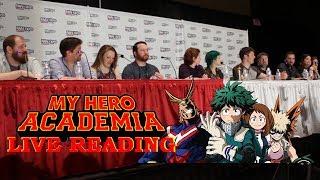 My Hero Academia - Live Reading Plus Ultra Awesomeness - FanExpo