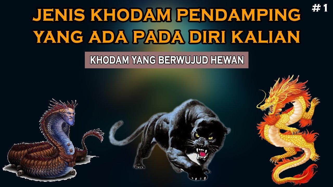 JENIS KHODAM PENDAMPING DAN PENGARUHNYA PADA DIRI KALIAN #1