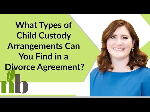 What Types of Child Custody Arrangements Can You Find in a Divorce Agreement? | Ruby Panter