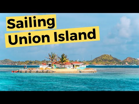 Sailing around Union Island, St Vincent Grenadines (Video 42) - Sailing Britican