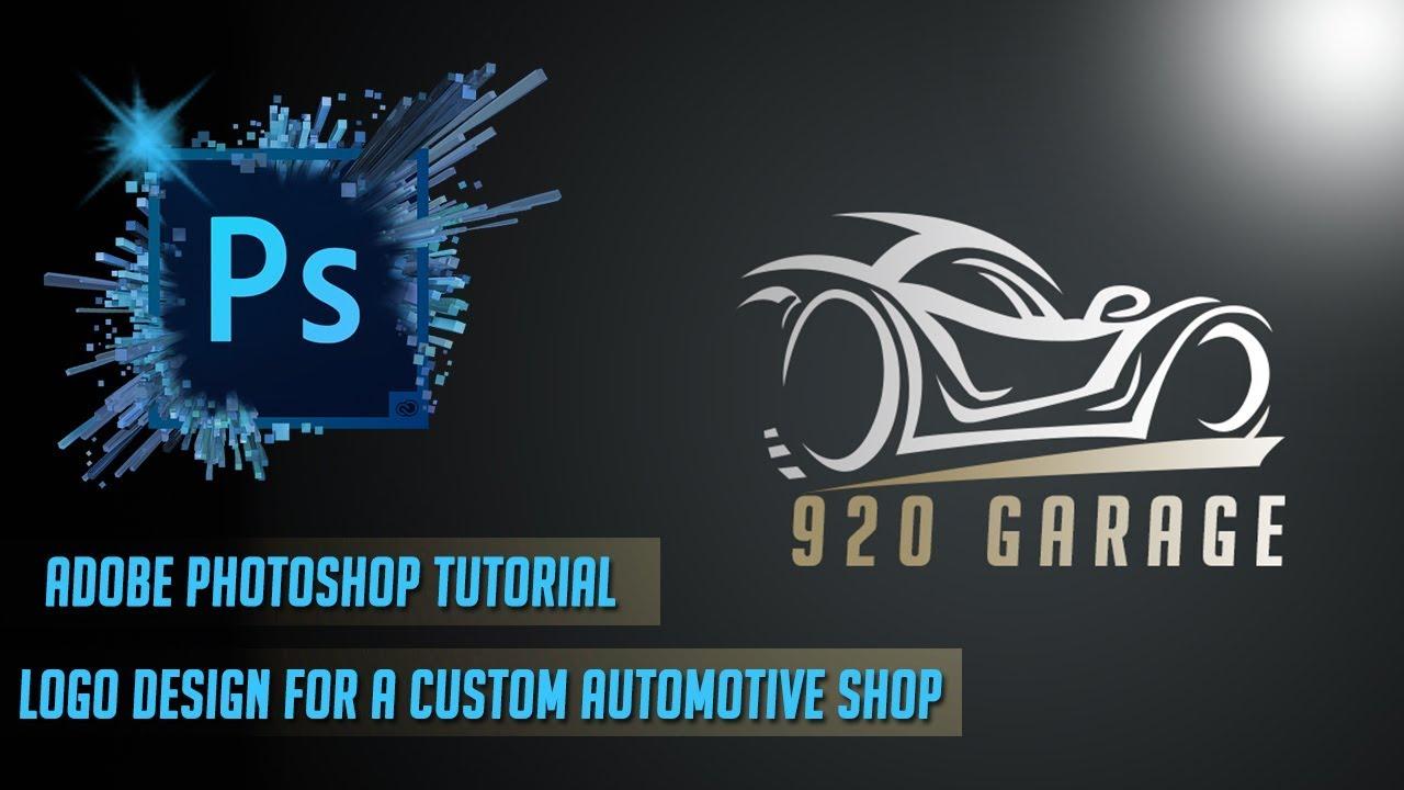 Photoshop Tutorial Logo Design For A Custom Automotive Shop Youtube