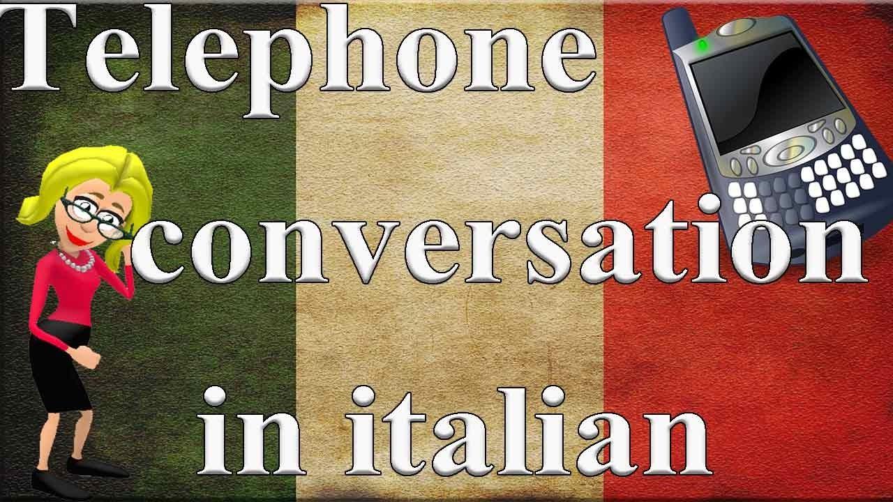 Telephone conversation in italian - Pronto !
