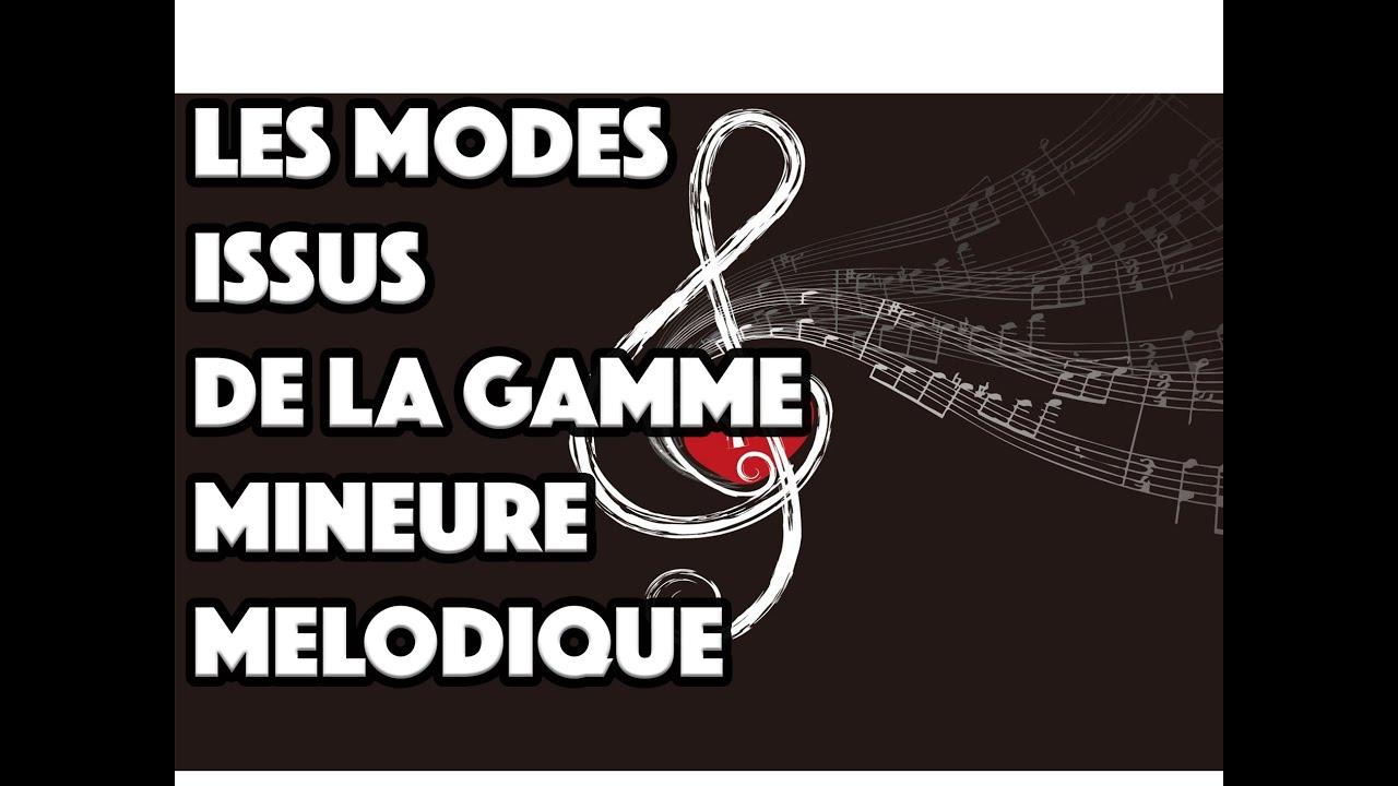 LES MODES ISSUS DE LA GAMME MINEURE MELODIQUE - LE GUITAR VLOG 048