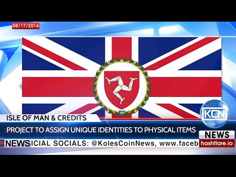 Isle of Man & Credits to assign unique identities