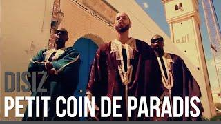 Disiz - Petit Coin De Paradis [Officiel] (Vendredi C Sizdi 10)