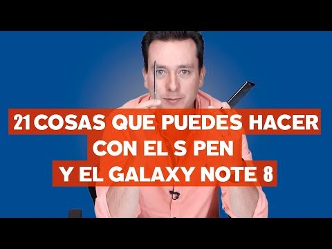 21 cosas con el S Pen y el Galaxy Note 8 con @japonton
