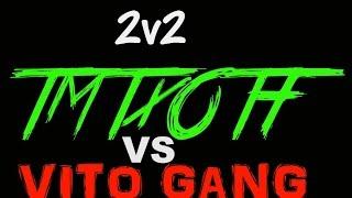 2v2|Twin Vision|TmTvsVito Gang(Wavy View)