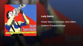 Lady Bahia