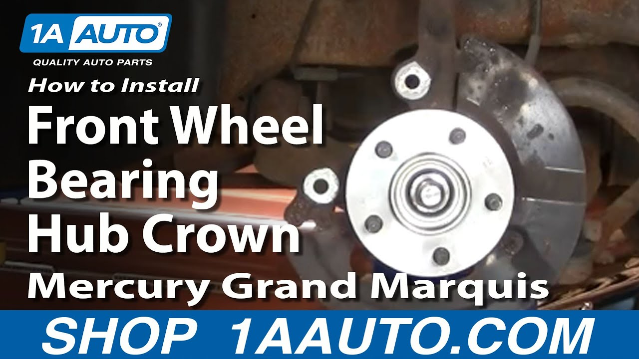 medium resolution of how to install replace front wheel bearing hub crown victoria grand marquis 98 02 1aauto com