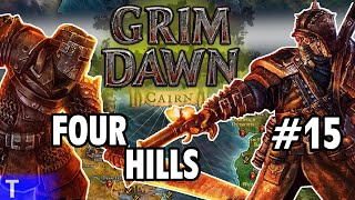 Grim Dawn #15 [Tony] : FOUR HILLS | 2-Player Co-op | Let's Play Grim Dawn