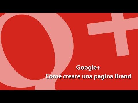 Google+ come creare una pagina Brand