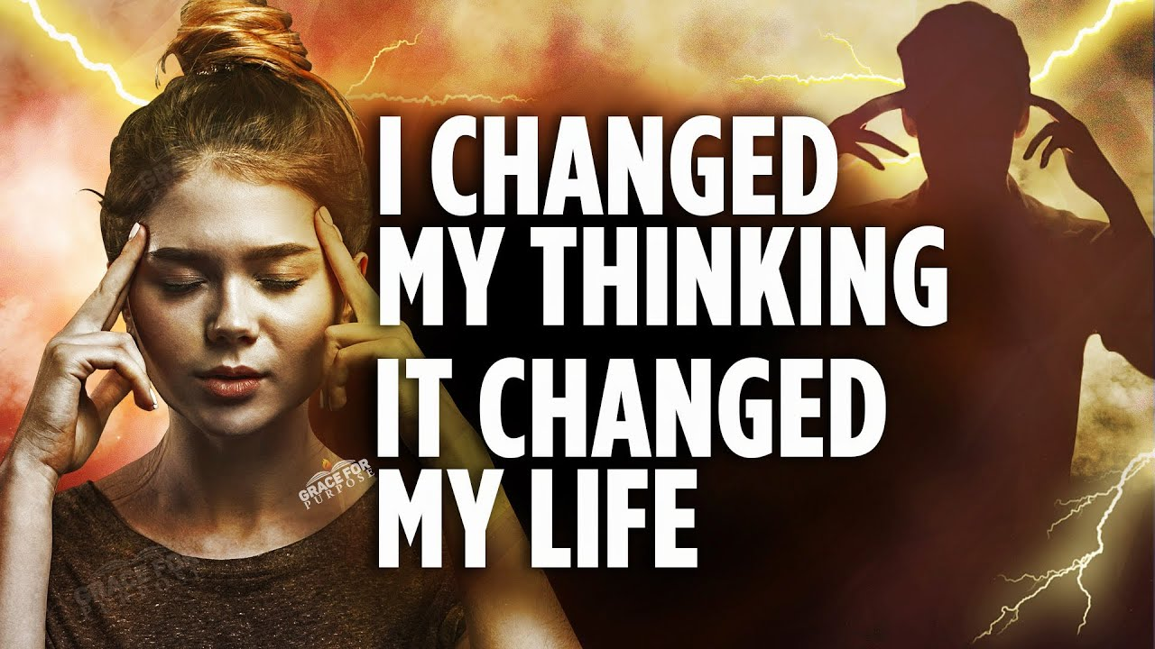 Get Your Mind Right | My Life Started To Change When I Did This