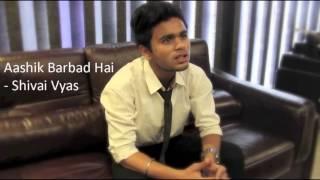 Shivai - Ashik Barbad Hai | Leaked Song 2015