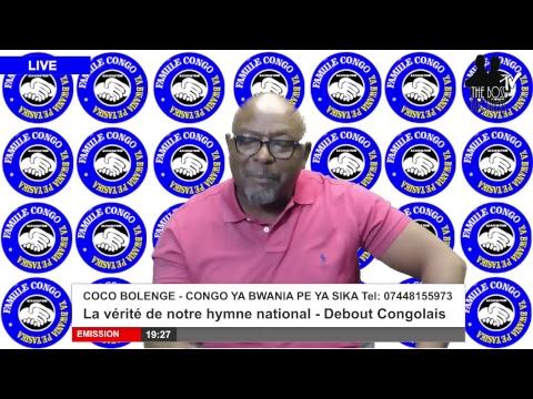 Congo Ya Bwania Pe Yasika: La vérité de notre hymne national - Debout Congolais.