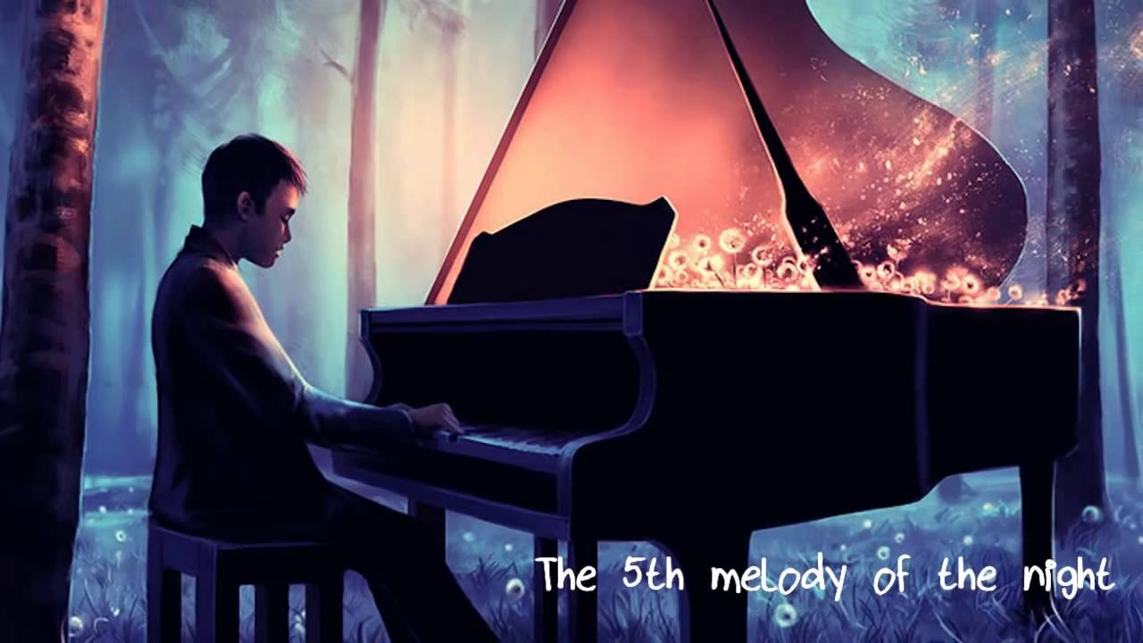The 5th Melody Of The Night Youtube