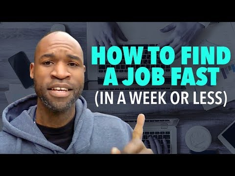 How To Find A Job Fast (In A Week Or Less)