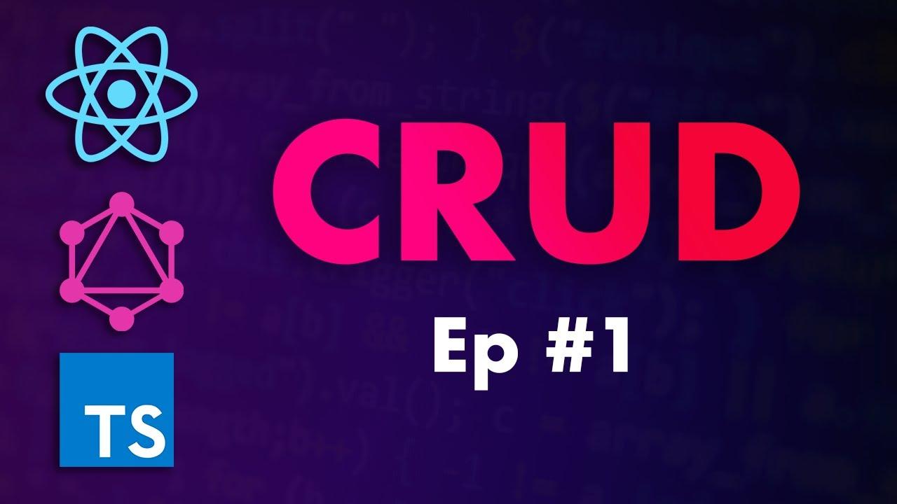 CRUD Tutorial - React, GraphQL, GraphQL, MySQL | EP 1