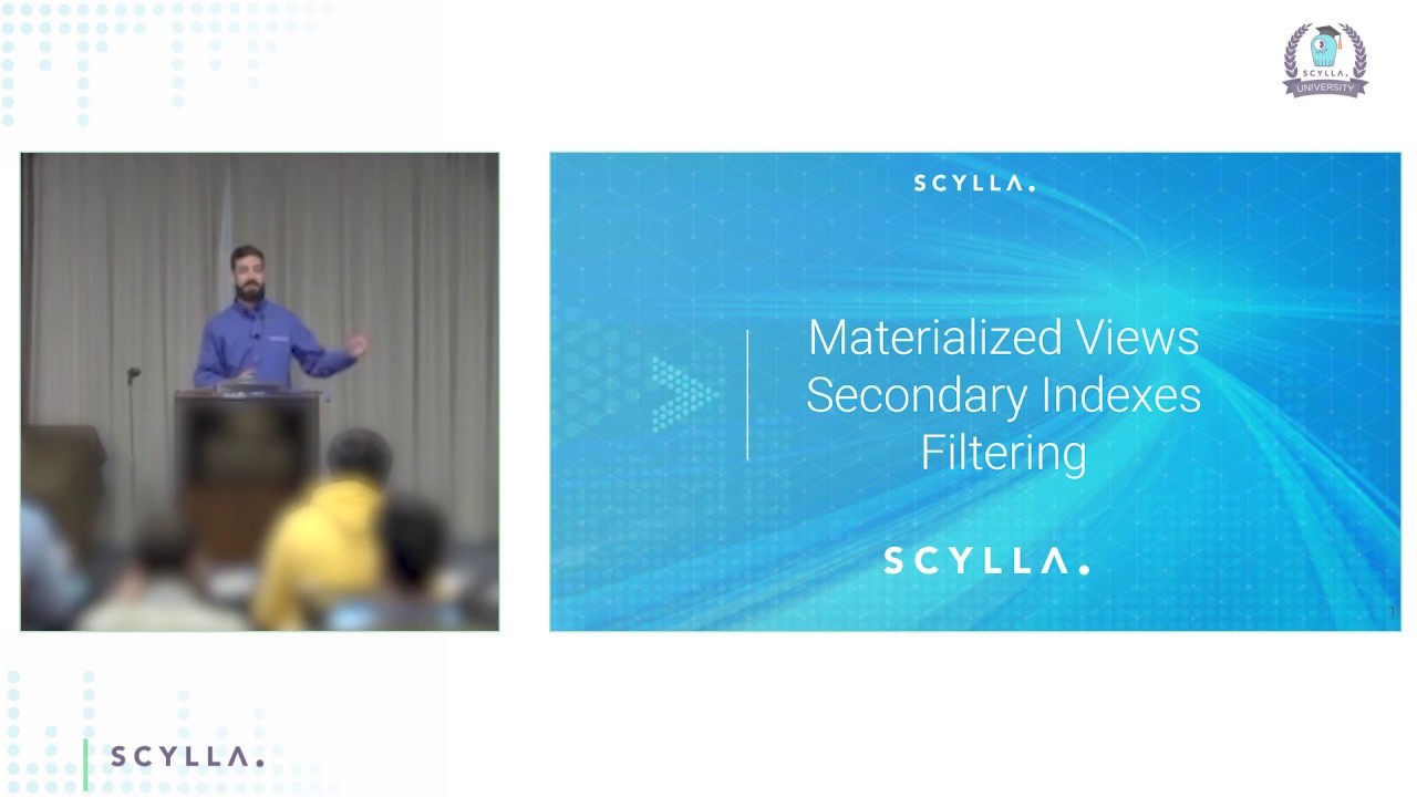 Materialized Views And Secondary Indexes Scylla University